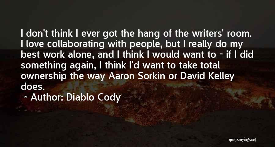 Diablo Cody Quotes 2033702