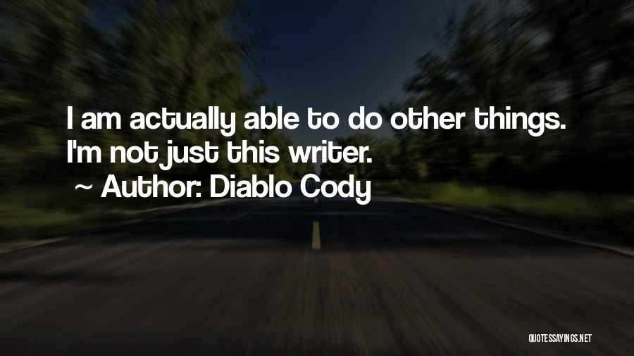 Diablo Cody Quotes 254680