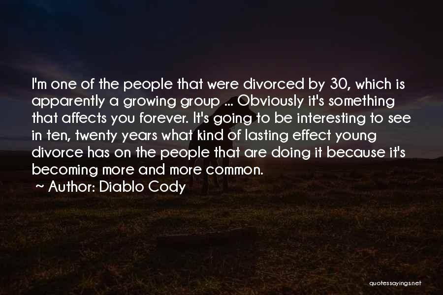 Diablo Cody Quotes 289258