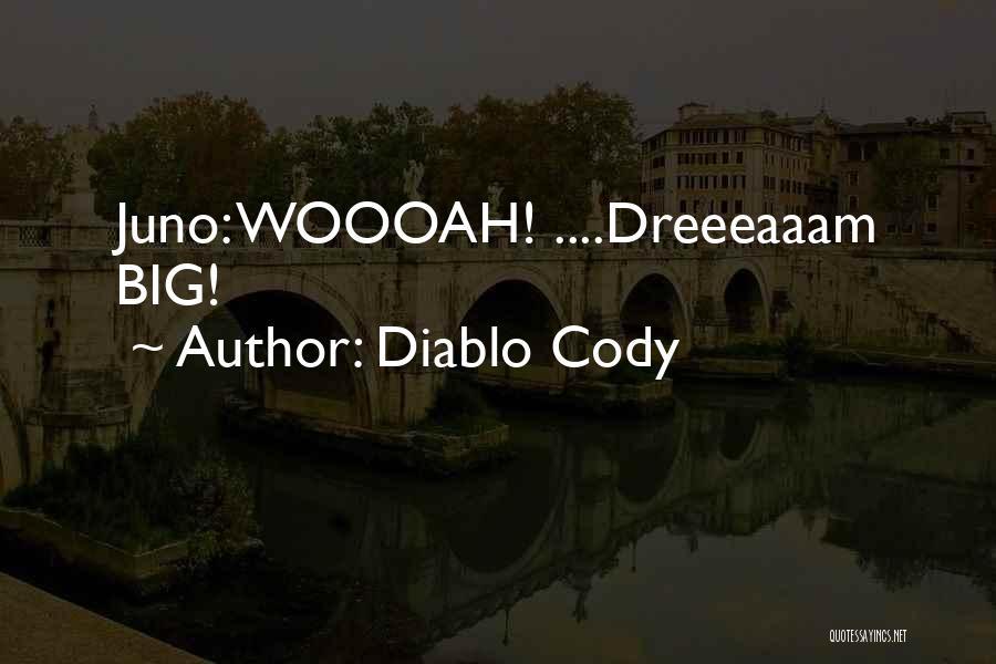 Diablo Cody Quotes 341528