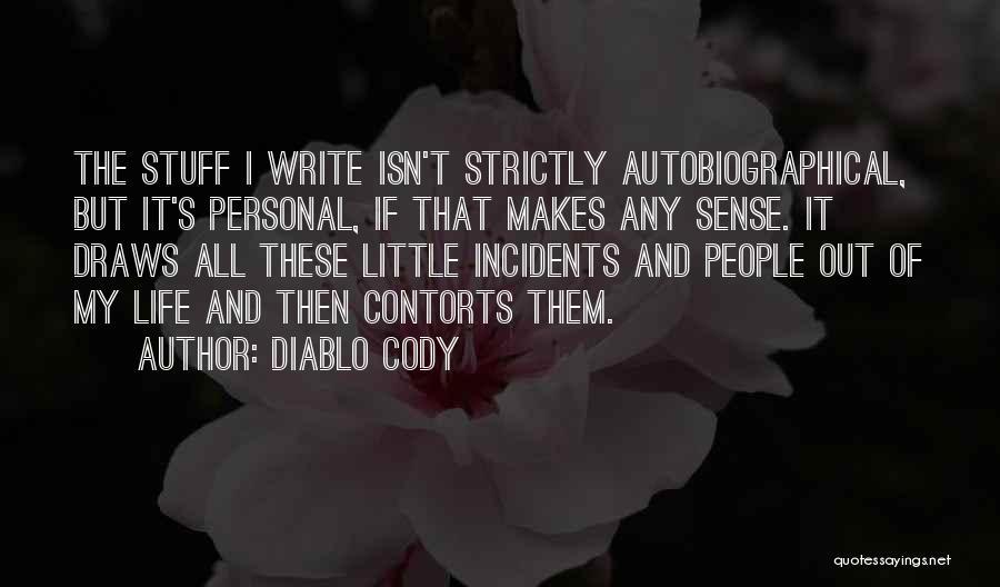 Diablo Cody Quotes 460658
