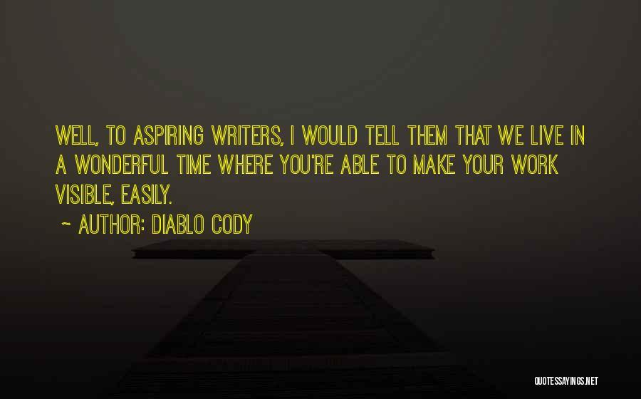 Diablo Cody Quotes 83421