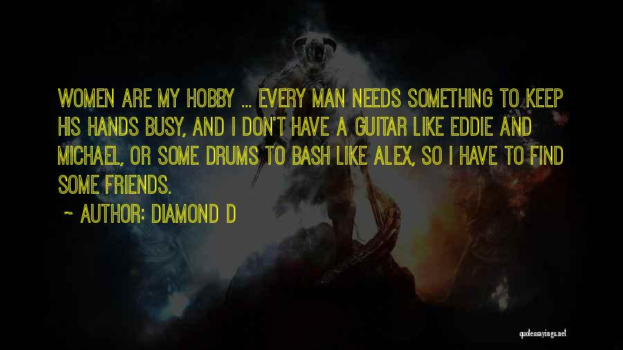 Diamond D Quotes 1422368