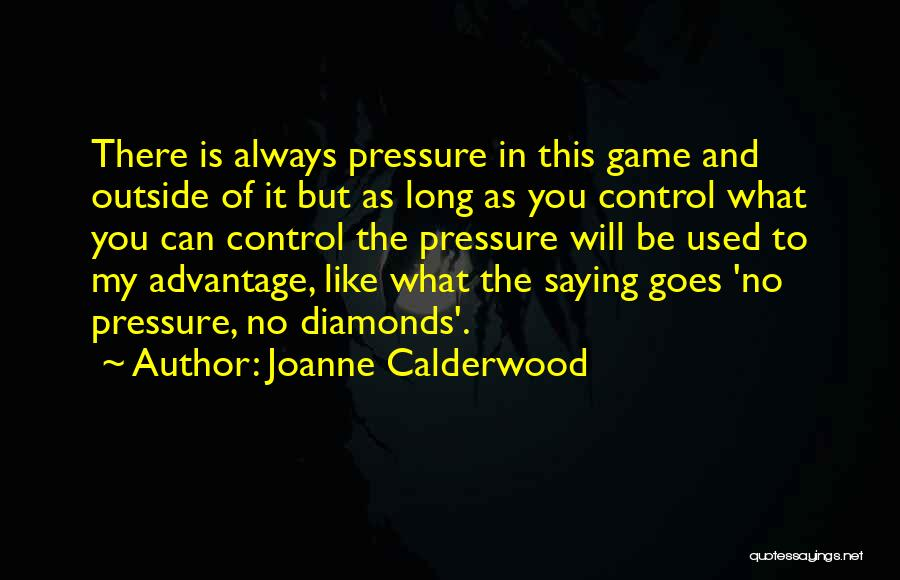 Diamonds And Pressure Quotes By Joanne Calderwood