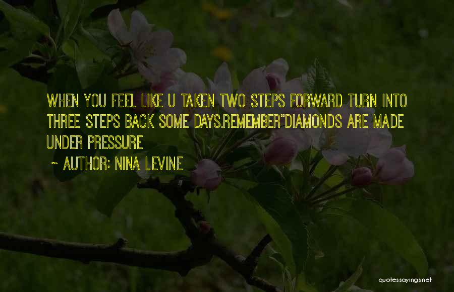 Diamonds And Pressure Quotes By Nina Levine