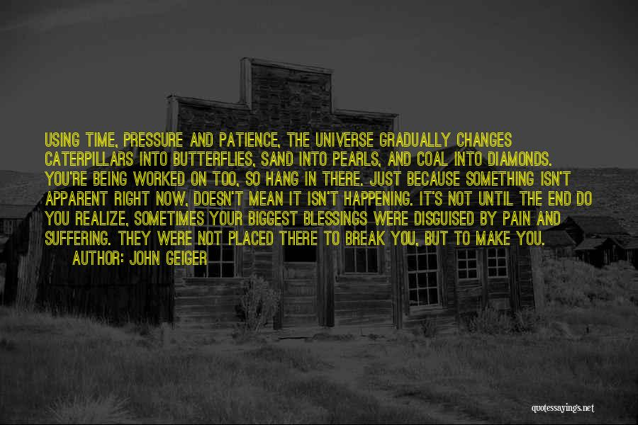 Diamonds Pressure Quotes By John Geiger