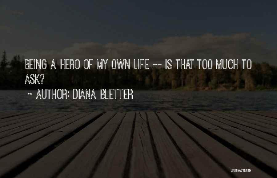 Diana Bletter Quotes 702072