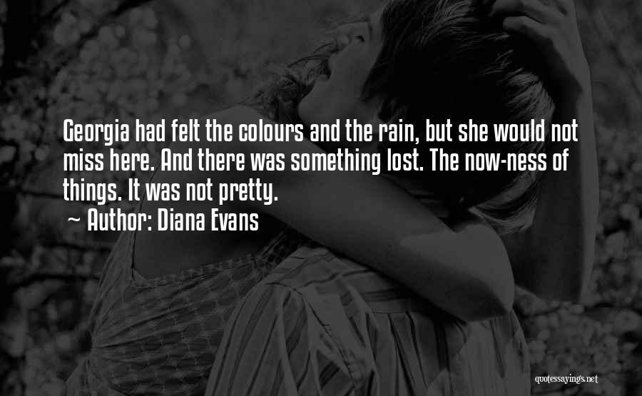 Diana Evans Quotes 1791640