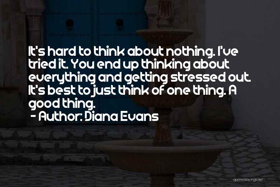 Diana Evans Quotes 2028950