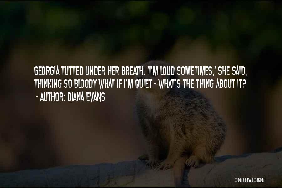 Diana Evans Quotes 2252838