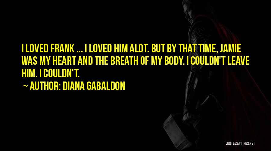 Diana Gabaldon Quotes 1215369
