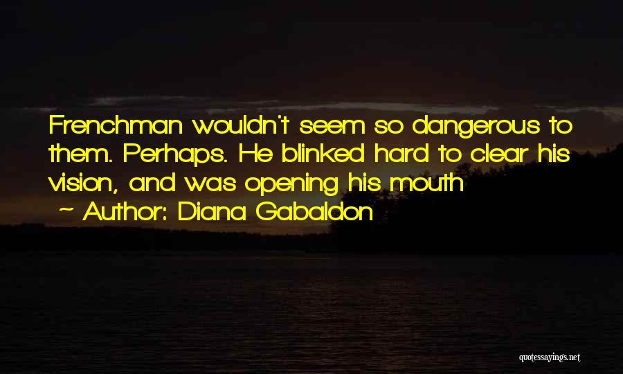 Diana Gabaldon Quotes 1528931