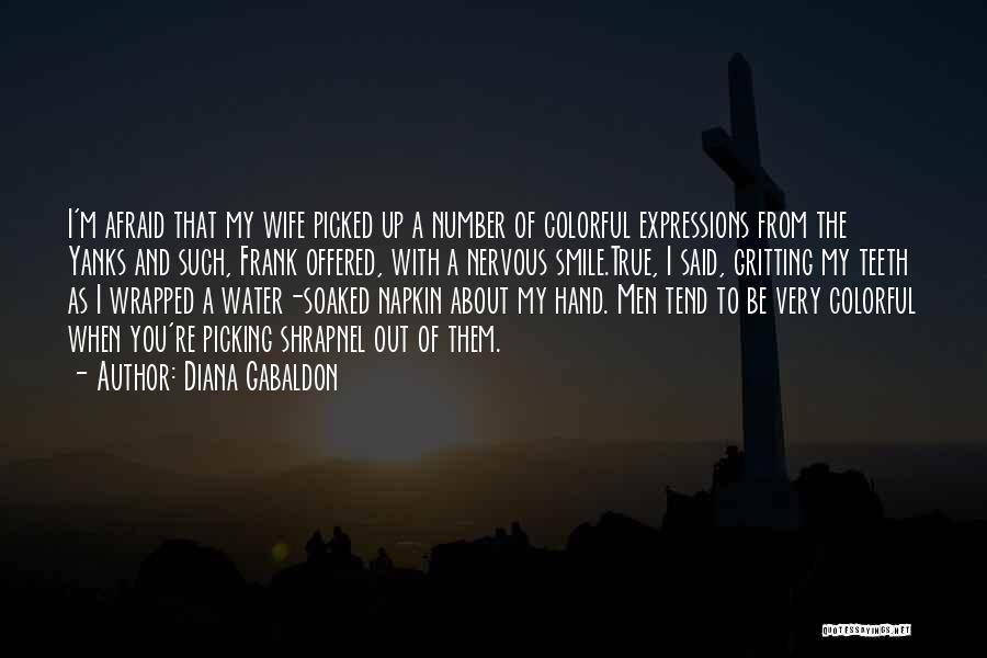 Diana Gabaldon Quotes 1584066