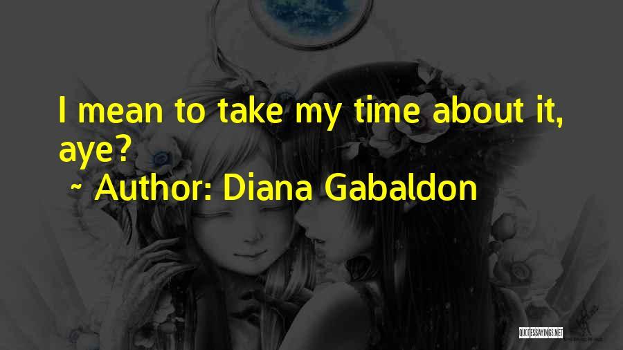 Diana Gabaldon Quotes 1807879