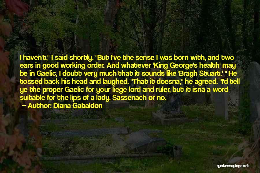 Diana Gabaldon Quotes 2004977
