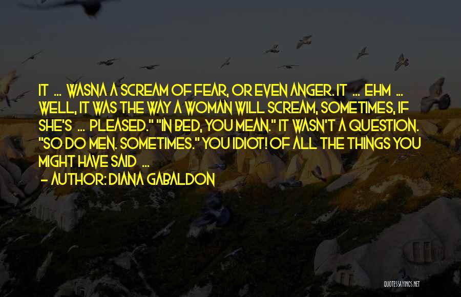 Diana Gabaldon Quotes 2181537
