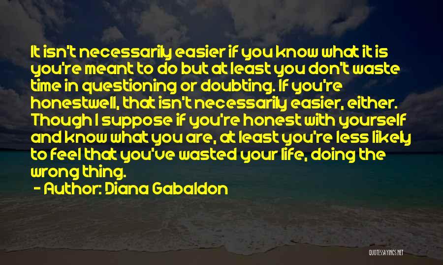 Diana Gabaldon Quotes 2230141