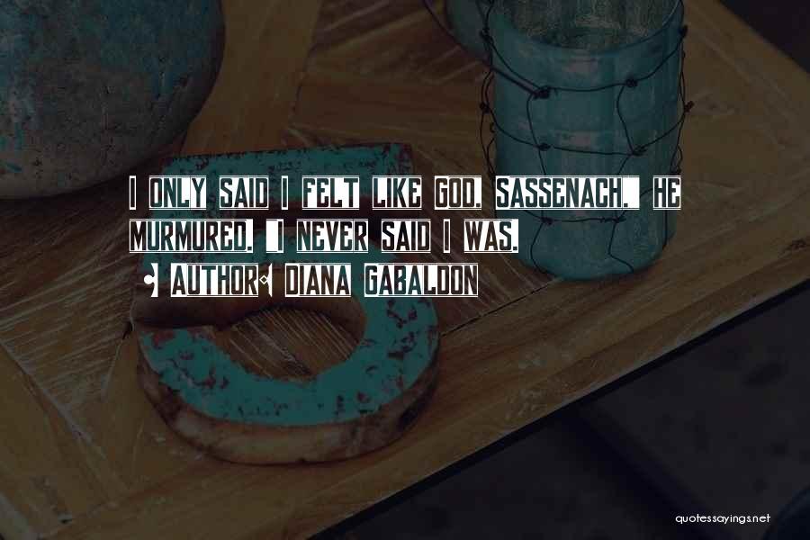 Diana Gabaldon Quotes 304448