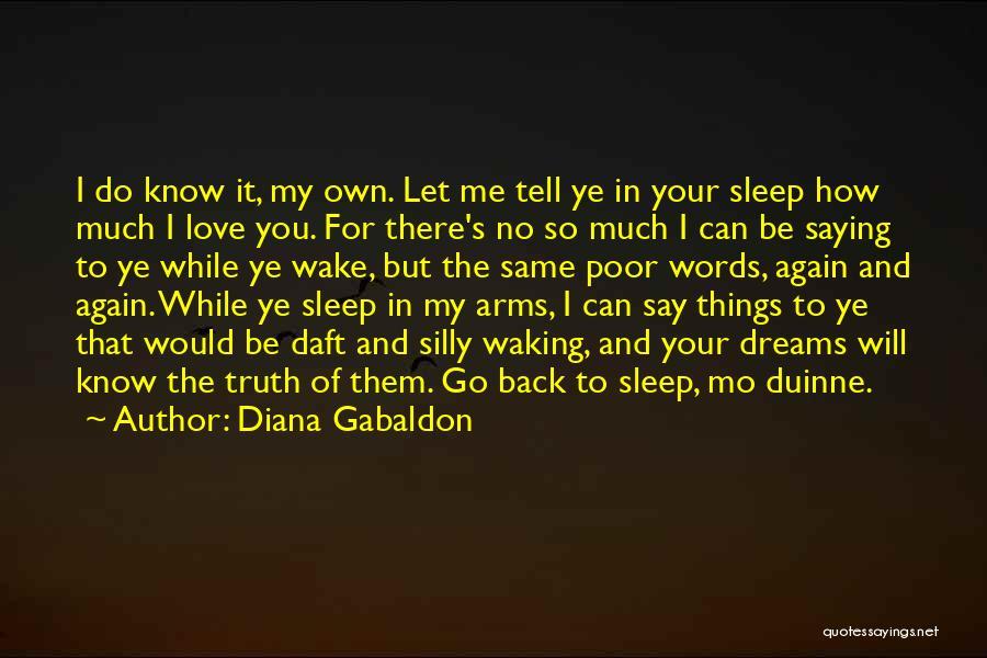 Diana Gabaldon Quotes 901785