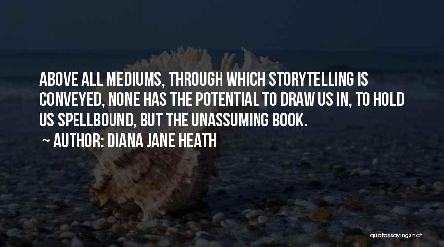 Diana Jane Heath Quotes 956747