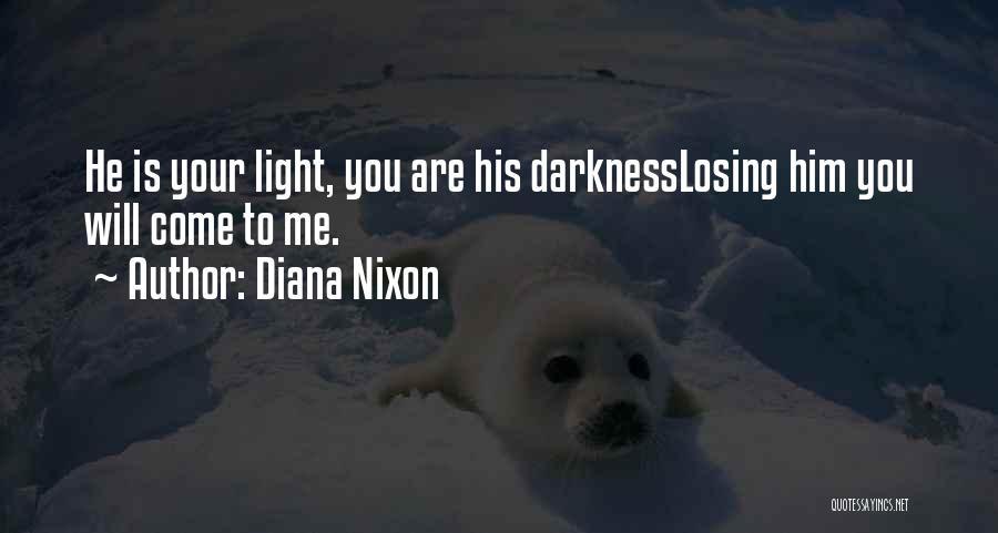 Diana Nixon Quotes 139643