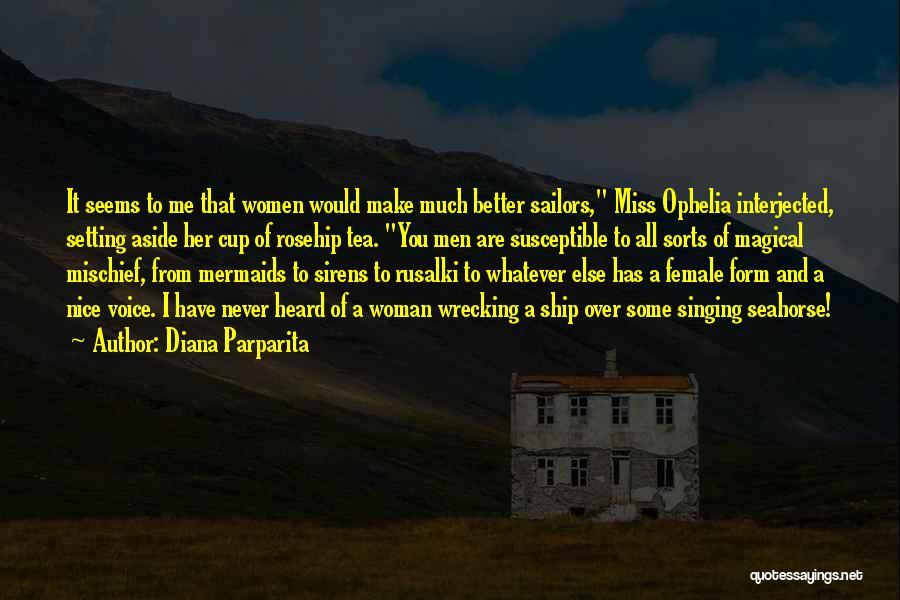 Diana Parparita Quotes 454602