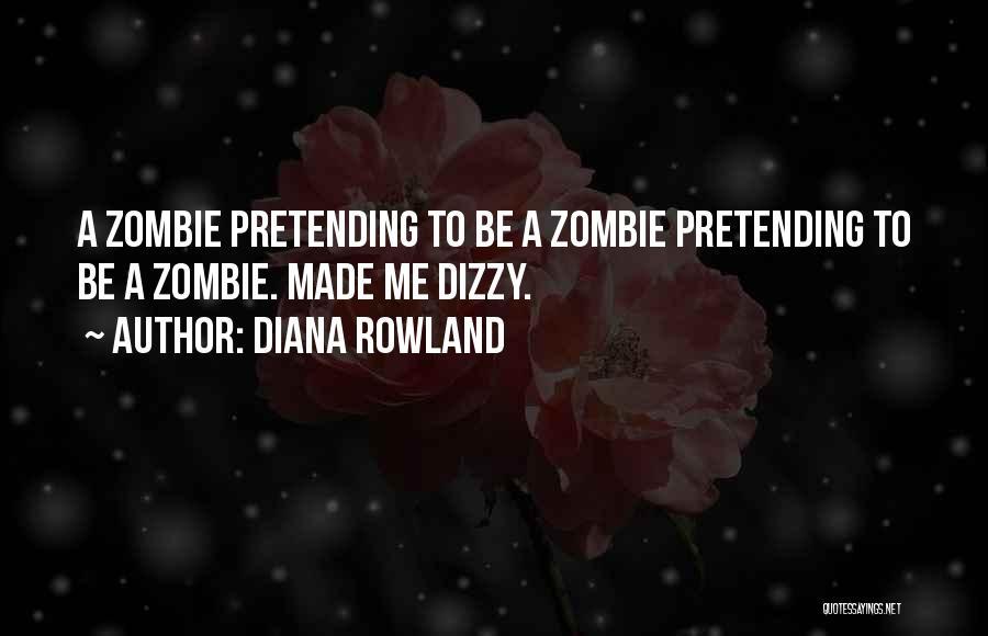 Diana Rowland Quotes 1006814