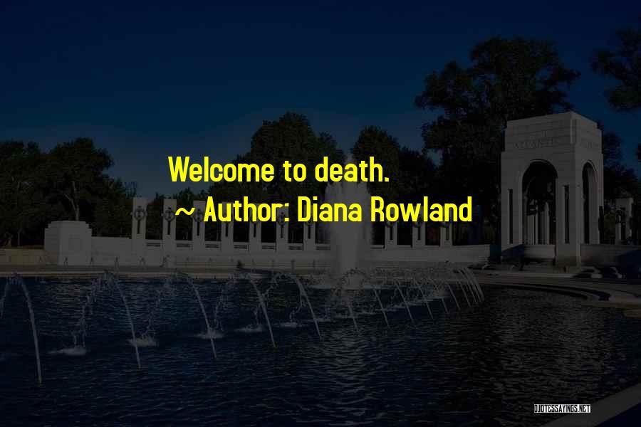 Diana Rowland Quotes 1080135