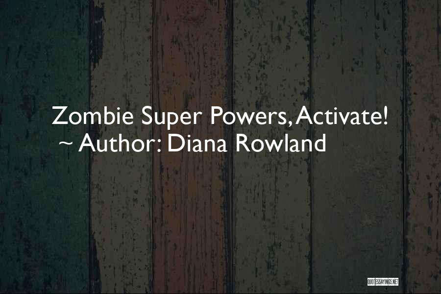 Diana Rowland Quotes 1099364