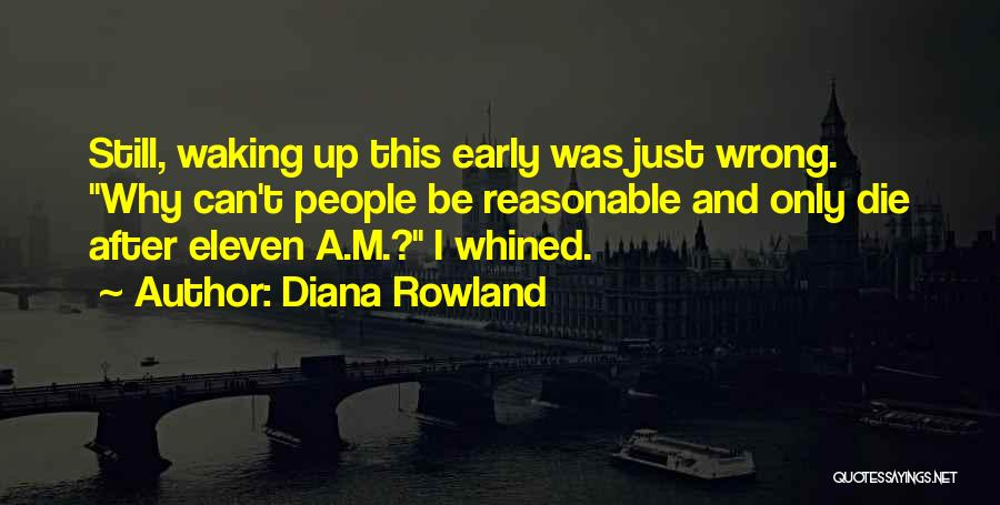 Diana Rowland Quotes 1128379