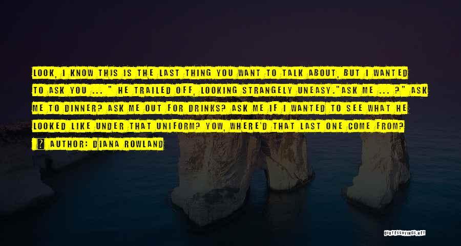 Diana Rowland Quotes 1209279