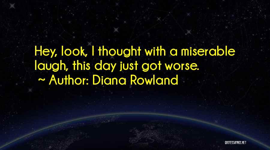Diana Rowland Quotes 1215993