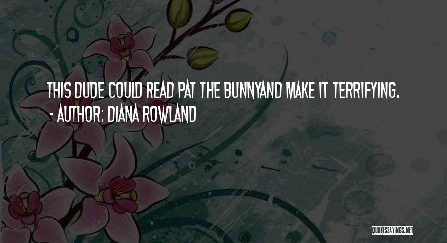 Diana Rowland Quotes 1382008