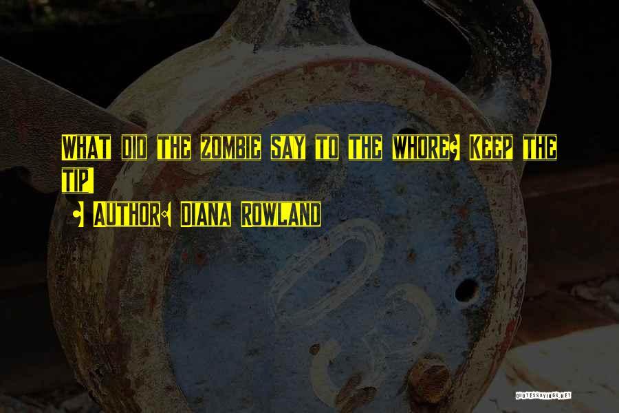 Diana Rowland Quotes 1640125