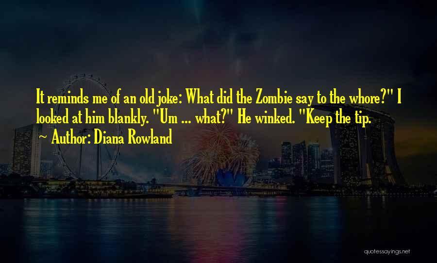 Diana Rowland Quotes 1691579