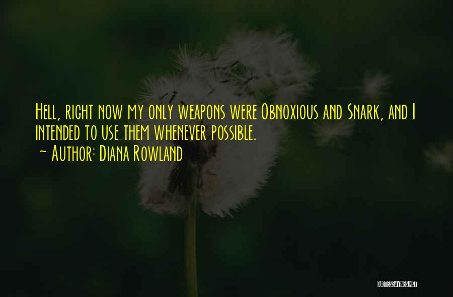 Diana Rowland Quotes 1747191