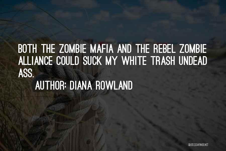 Diana Rowland Quotes 1802884