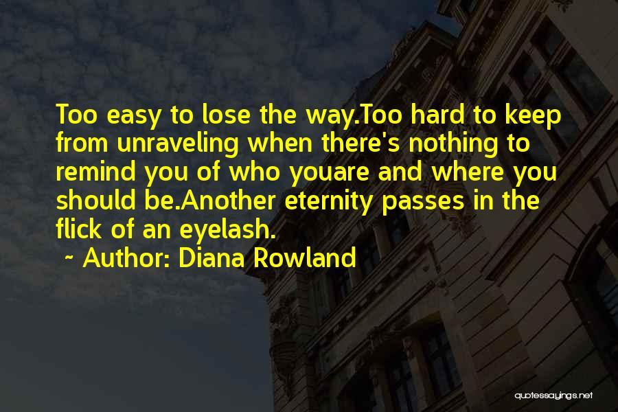 Diana Rowland Quotes 1946591