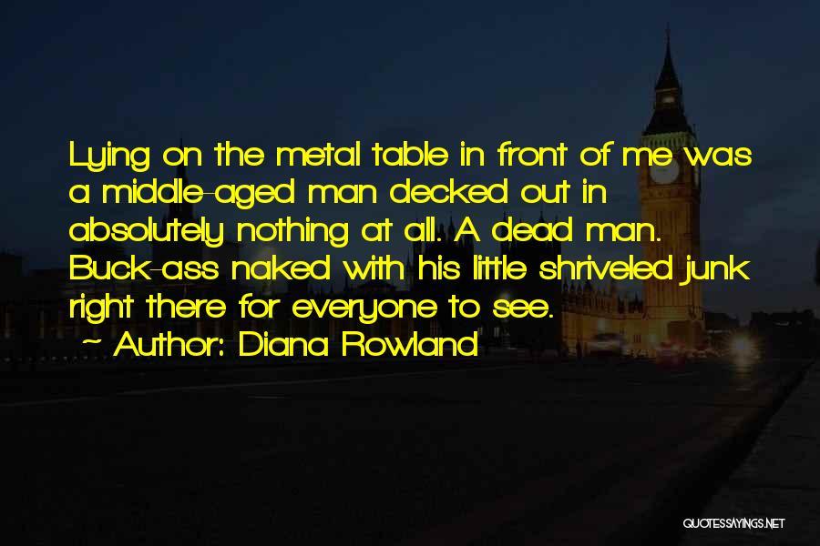 Diana Rowland Quotes 1975919