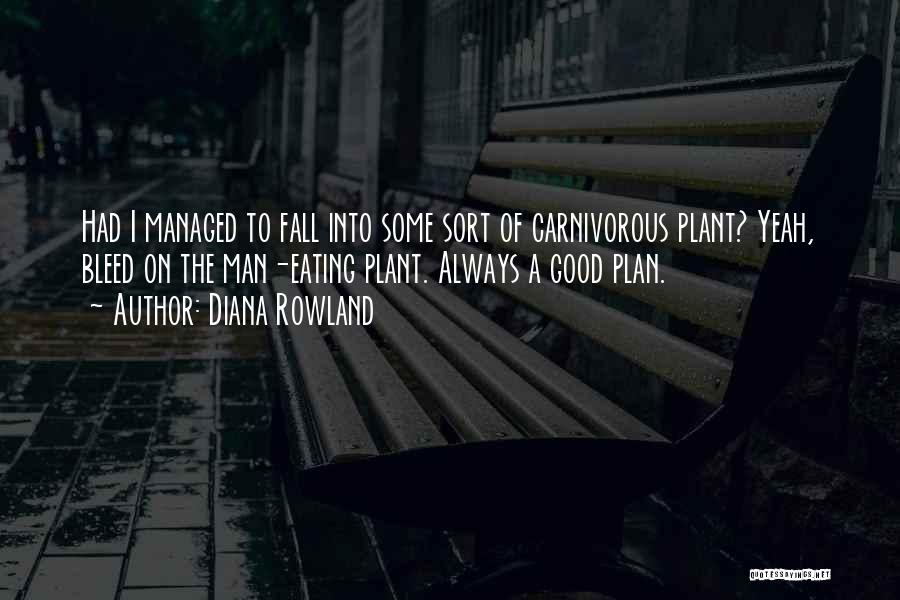 Diana Rowland Quotes 2159786