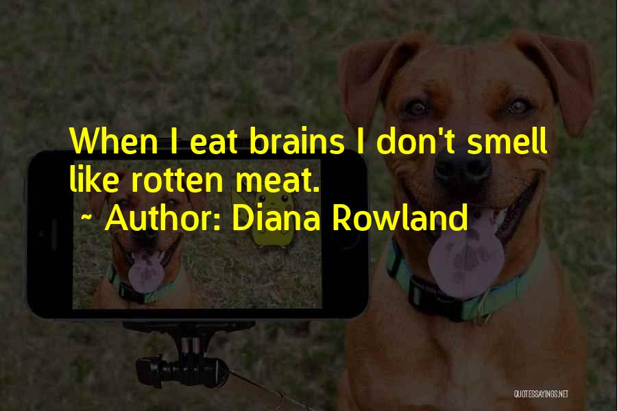 Diana Rowland Quotes 2226259