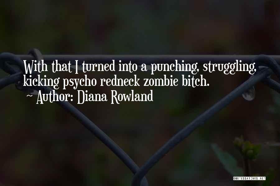 Diana Rowland Quotes 2257378
