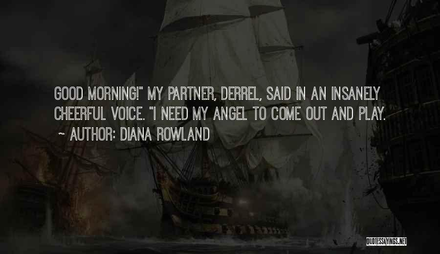 Diana Rowland Quotes 284162