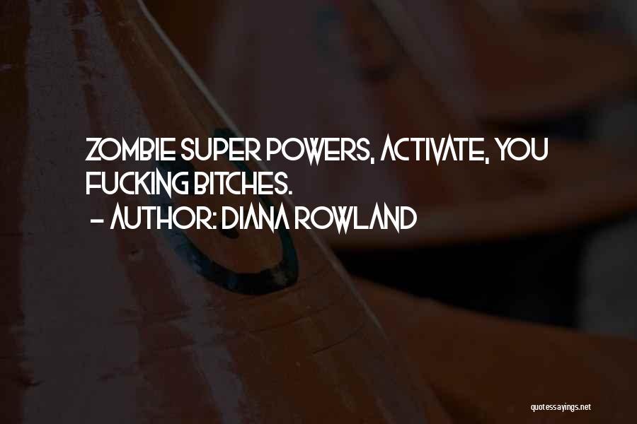 Diana Rowland Quotes 290000