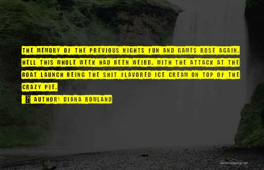 Diana Rowland Quotes 310505