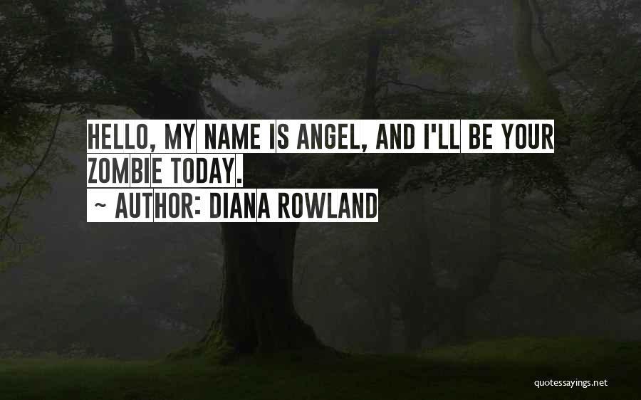 Diana Rowland Quotes 326070