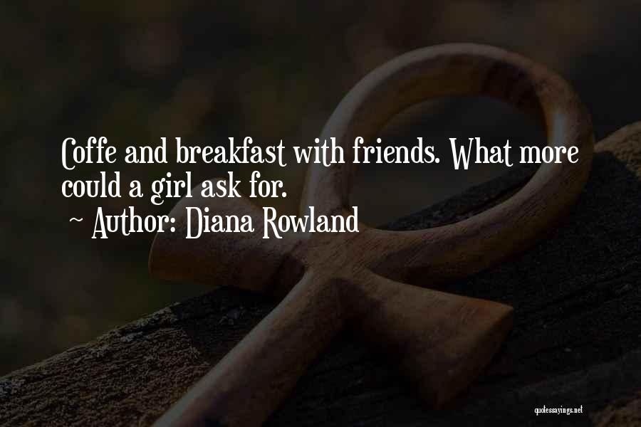 Diana Rowland Quotes 421748