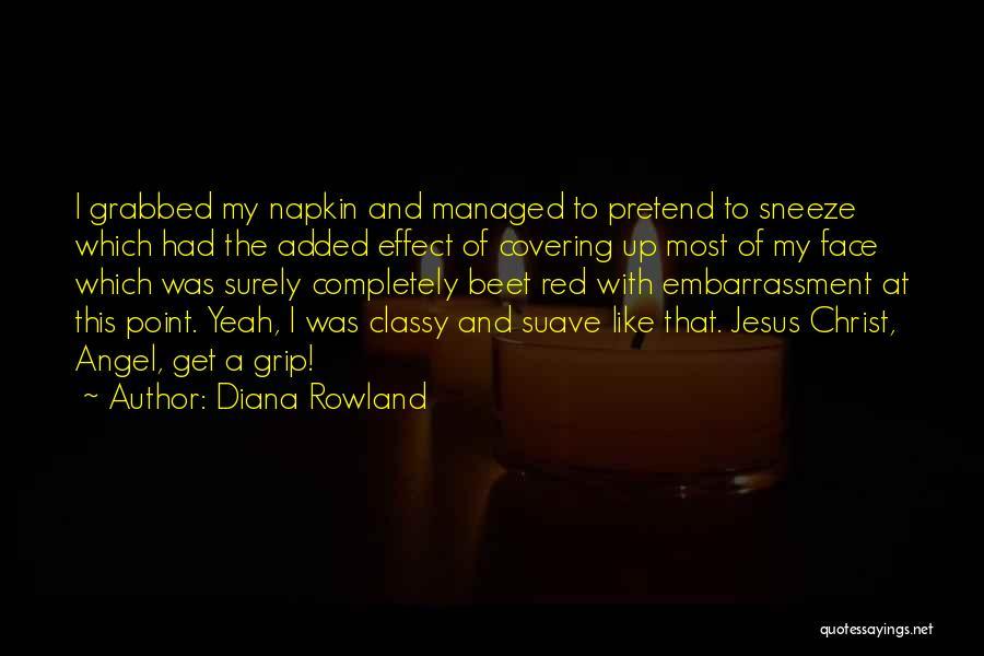 Diana Rowland Quotes 486193