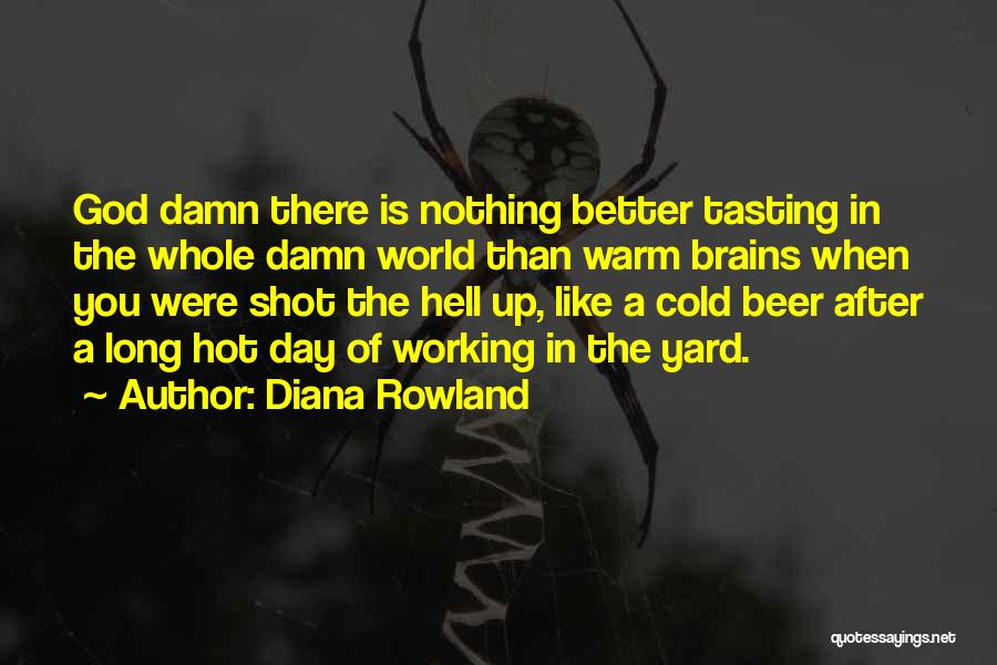 Diana Rowland Quotes 605889