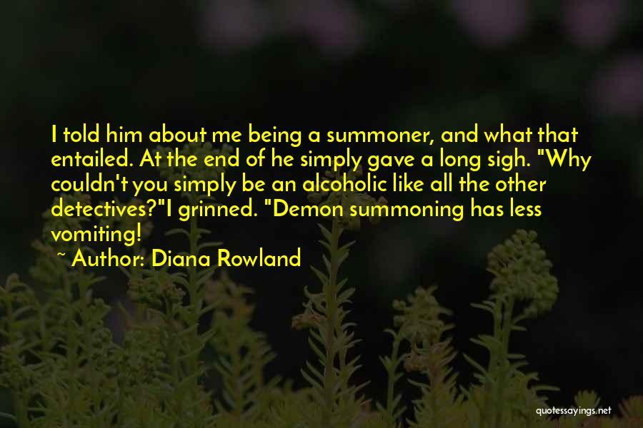 Diana Rowland Quotes 666167